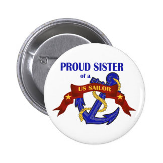 Proud Sister of a US Sailor Pinback Buttons