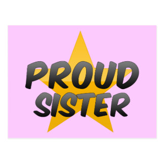Proud Sister Post Card