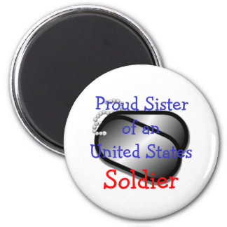 Proud Sister Soldier 6 Cm Round Magnet