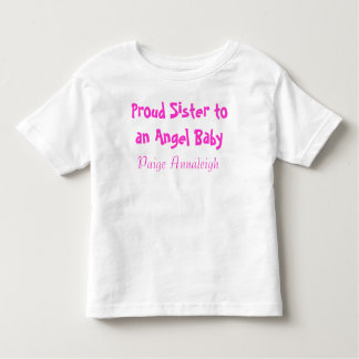 Proud Sister to an Angel Baby Toddler T-Shirt
