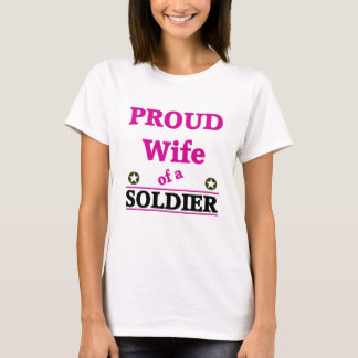 Proud soldiers Wife T-Shirt