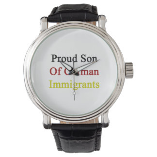 Proud Son Of German Immigrants Wristwatches