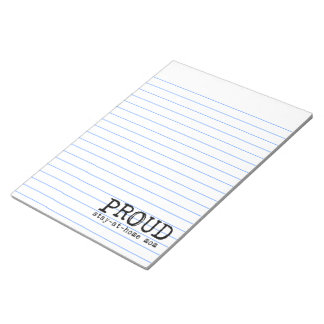 Proud Stay-at-Home Mom Notepad