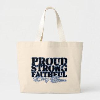 Proud, Strong, Faithful Canvas Bags