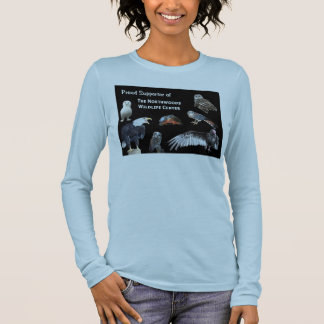 Proud Supporter of the Northwoods Wildlife Center  Long Sleeve T-Shirt