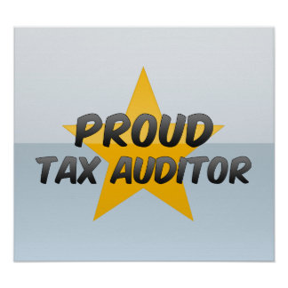 Proud Tax Auditor Posters