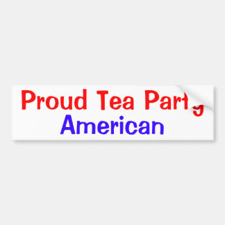 Proud Tea Party American Bumper Stickers