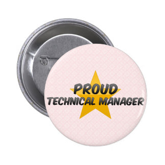 Proud Technical Manager 6 Cm Round Badge