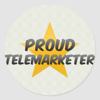Proud Telemarketer Classic Round Sticker
