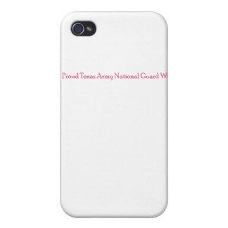 Proud Texas Army National Guard Wife iPhone 4/4S Covers