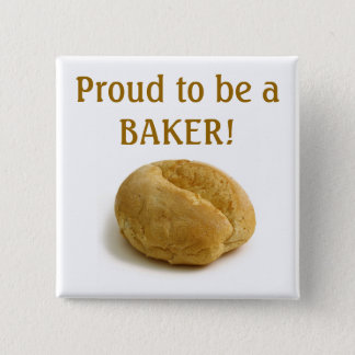 Proud to be a BAKER button