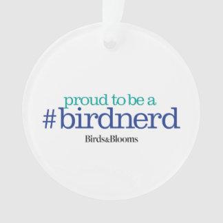 Proud to be a bird nerd