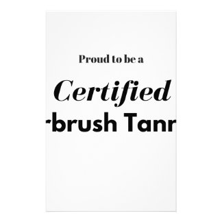 Proud to be a Certified Airbrush Tanner Stationery