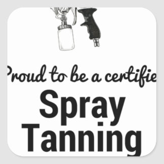 Proud to be a certified Spray Tanning Professional Square Sticker
