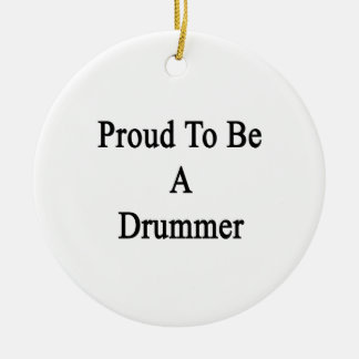 Proud To Be A Drummer Round Ceramic Decoration