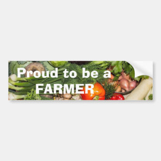 Proud To Be A Farmer Bumper Sticker