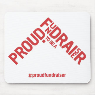 Proud to be a Fundraiser mousemat