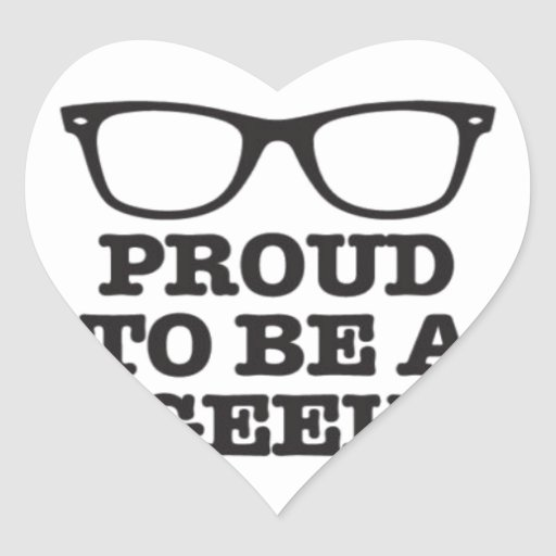 Proud To Be A Geek Sticker