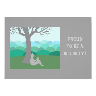 Proud to be a Hillbilly 13 Cm X 18 Cm Invitation Card