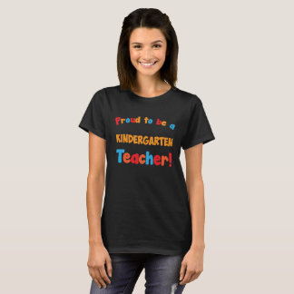 Proud to be a Kindergarten Teacher Educator T-Shir T-Shirt