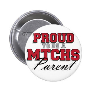Proud to be a MTCHS Parent 1 6 Cm Round Badge