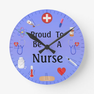 Proud To Be A Nurse / Or Your Text Round Clock