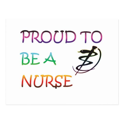 PROUD TO BE A NURSE POST CARD