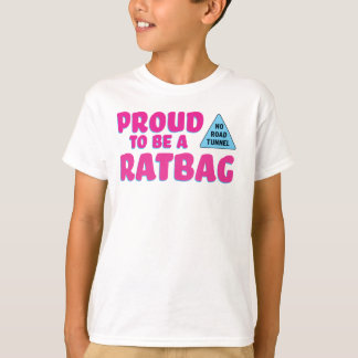Proud to be a Ratbag T-Shirt
