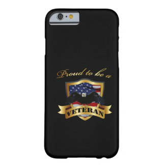 Proud to be a Veteran Barely There iPhone 6 Case