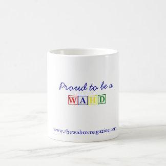 Proud to be a WAHD coffee mug