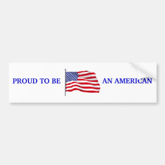 Proud to Be American Bumper Sticker