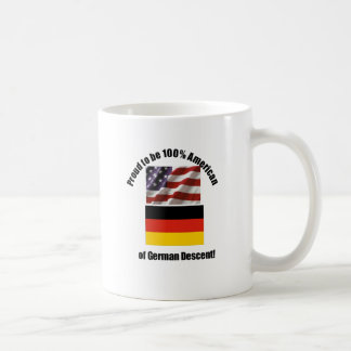 Proud to be American of German of German Descent Coffee Mug