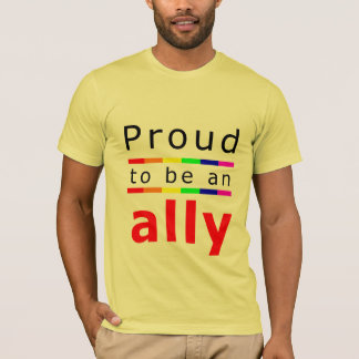 Proud to be an Ally T-Shirt