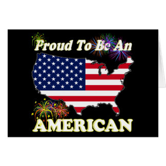 Proud To Be An American Card