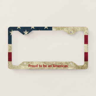 Proud to be an American Licence Plate Frame