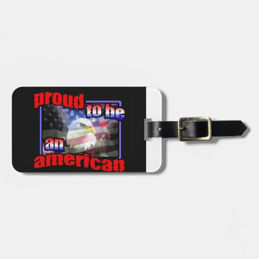 Proud to be an american bag tag