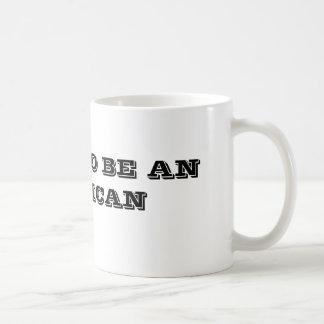 *Proud to be an American* Coffee Mug
