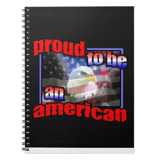 Proud to be an american note book