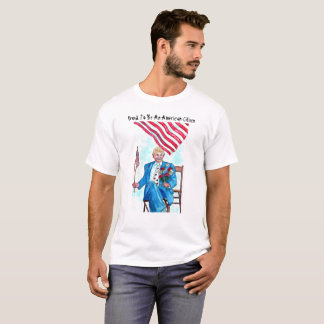 Proud To Be An American - Shirts