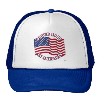 Proud To Be An American With USA Flag Hats