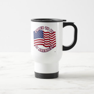 Proud To Be An American With USA Flag Mugs
