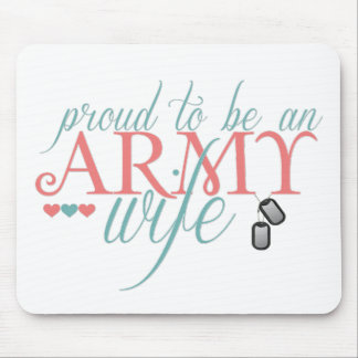 Proud to be an Army Wife Mouse Pad