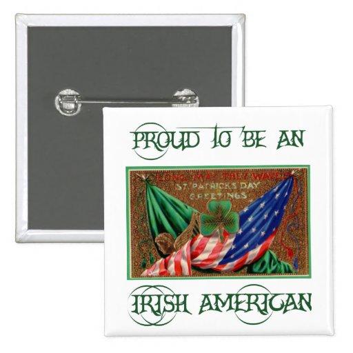 Proud to be an Irish American Button