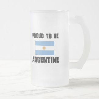 Proud To Be ARGENTINE Coffee Mug