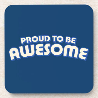 Proud to Be Awesome Beverage Coaster
