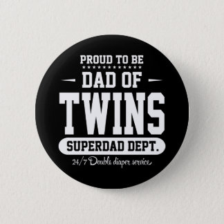 Proud To Be Dad Of Twins Superdad Dept. 6 Cm Round Badge