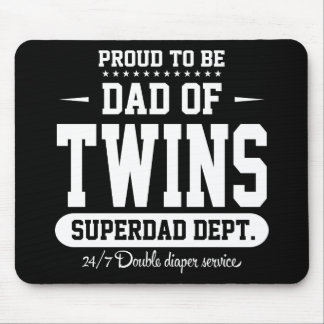 Proud To Be Dad Of Twins Superdad Dept. Mouse Pad