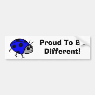 Proud To Be Different Blue Ladybug Bumper Sticker