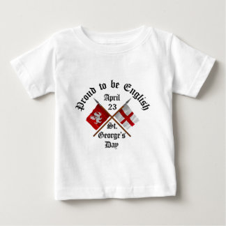 Proud-To-Be-English Saint Georges Day. Baby T-Shirt