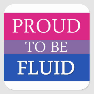 Proud to Be Fluid Square Sticker